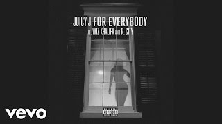 Juicy J - For Everybody (Audio) ft. Wiz Khalifa, R. City
