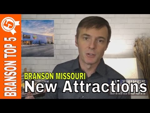 TOP 5 New Attractions in Branson Missouri