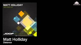 Matt Holliday - Distance (Original Mix)