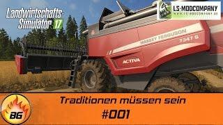 LS17 - Hof Bergmann #001   Traditionen müssen sein   Let's Play [HD]