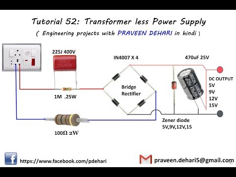 Transformer less Power Supply : Tutorial 52