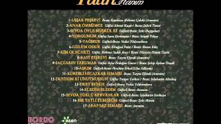 Tülin Hanım - Gülüm Odur - BORDO Müzik.wmv