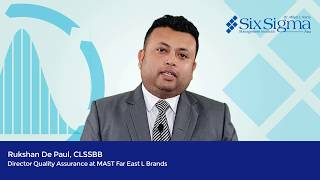 Rukshan De Paul, CLSSBB - Director QA, MAST Far East L Brands