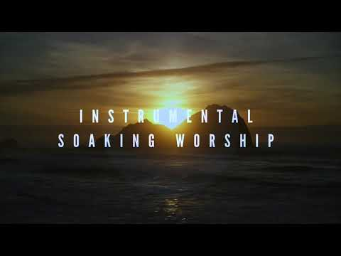 Instrumental Worship Soaking