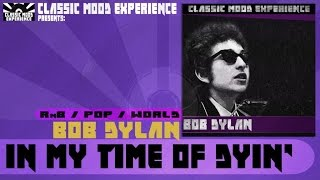 Bob Dylan - In My Time of Dyin' (1962)