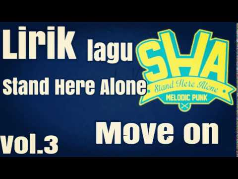 Lirik Lagu Stand Here Alone Move On Vol.3