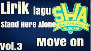 Lirik Lagu Stand Here Alone Move On Vol.3