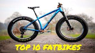 TOP 10 FATBIKES