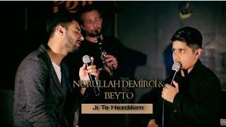 Nurullah Demirci \u0026 Beyto - Ji Te Hezdikim (Akustik Nû/Yeni 2020) Resimi