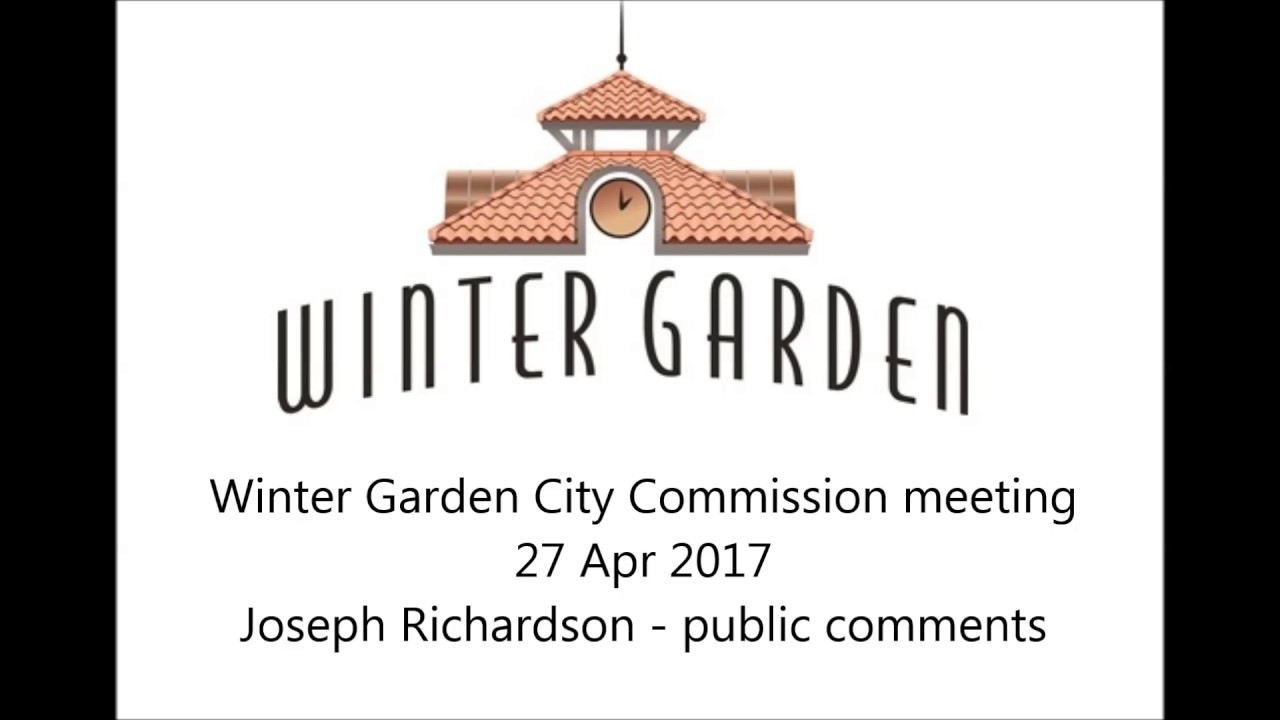 27 apr 2017 winter garden city commission meeting youtube