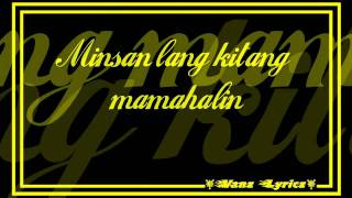 Gary V. - Minsan Lang Kitang Iibigin (Lyrics)