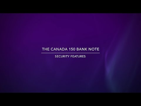 Canada 150 bank note – security features