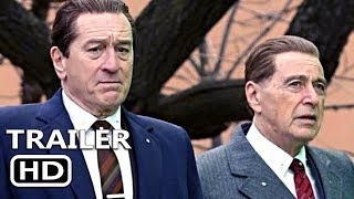 THE IRISHMAN Official Trailer (2019) Robert De Niro, Al Pacino Movie