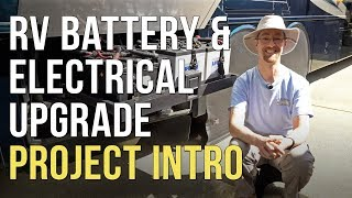 🔌  RV Lithium/AGM Battery & Electrical System Upgrade - Part 1 - Project Intro ⚡️