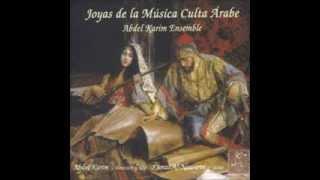Joyas de la Música Culta Árabe. Abdel Karim Ensemble thumbnail