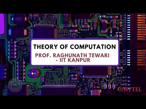 Introduction - Theory of Computation - Prof. Raghunath Tewari