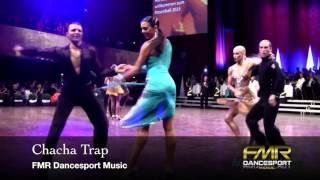 Chacha Trap-(Cha cha cha)-FMR Dancesport Music
