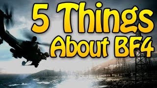 5 Things About BF4 (Battlefield 4 Gameplay from E3)