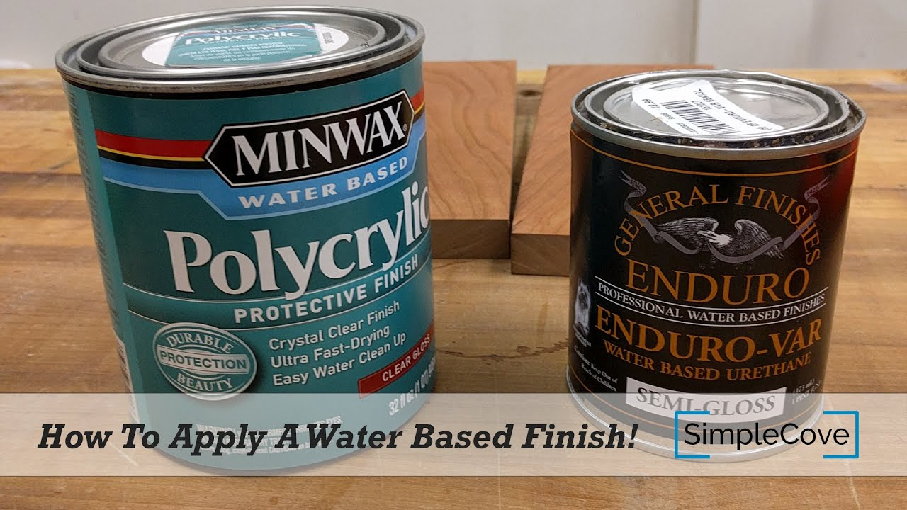 How To Apply A Water Based Finish Finishing 001 Youtube