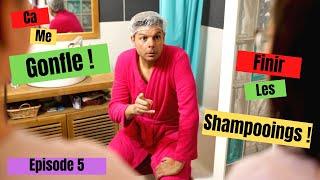 Ça me Gonfle Episode 5 Finir Les Shampooings !