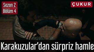 Çukur 2.Sezon 4.Bölüm - Karakuzular'dan Sürpriz Hamle