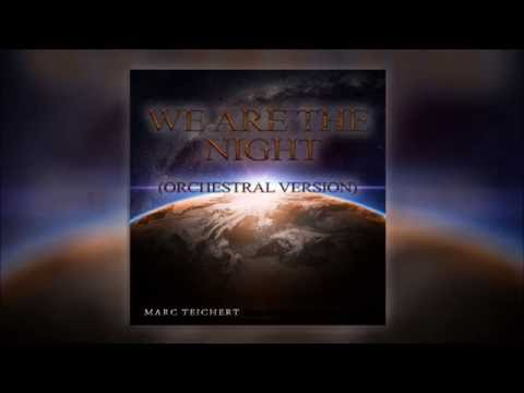 We Are The Night - Orchestral Instrumental Version