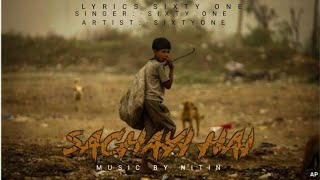 Sachayi hai||official teaser|| the Sixty one