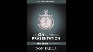 Buchtipp 004 - Die 45 Sekunden Präsentation von Don und Nancy Faila
