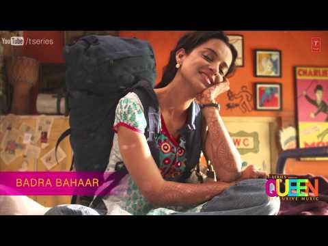 Badra Bahaar Queen Full Song (audio) | Amit Trivedi | Kangana Ranaut, Raj Kumar Rao | Amit Trivedi