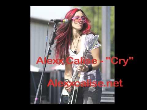 """Alexx Calise """"Cry"""""""