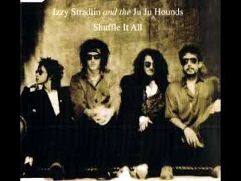Izzy Stradlin and the Ju Ju Hounds – Got Away