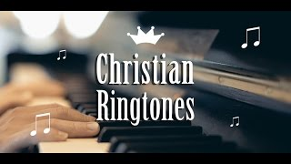Top Christian Music Ringtones App for Android™ Devices