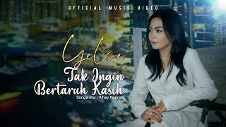 Yelse - Tak Ingin Bertaruh Kasih (Official Music Video)