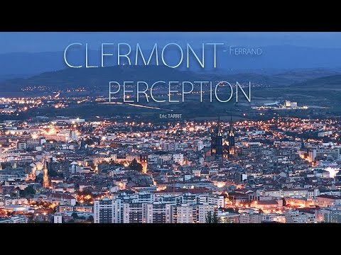 Clermont-Ferrand Perception | #Hyperlapse
