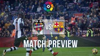 Match preview: Levante vs Barcelona   No Lionel Messi