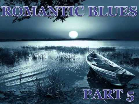 Romantic Blues Mix Part 5 - Dimitris Lesini Greece