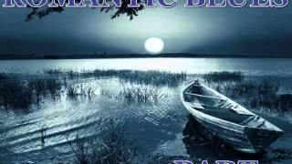 Romantic Blues Mix Part 5 - Machaliotis Dimitris Lesini