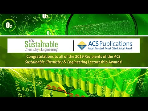 Congratulations To The 2019 ACS Sustainable Chemistry & Engineering Lectureship Award Winners!