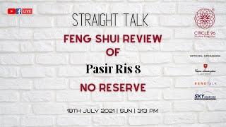Feng Shui Review of Pasir Ris 8