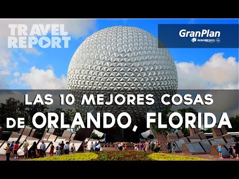10 razones para visitar Orlando, Florida