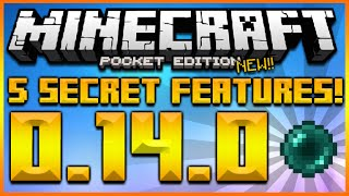★MINECRAFT POCKET EDITION 0.14.0 - 5 SECRET FEATURES ADDED IN UPDATE 0.14.0 (MCPE 0.14.0)★