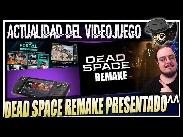 EL REMAKE DE DEAD SPACE ES OFICIAL, BATTLEFIELD 2042 PORTAL, LA LIADA CON ACTIVISION...