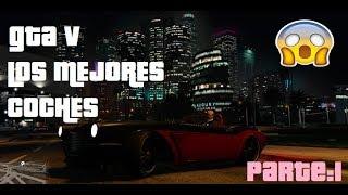 GTA V ONLINE | LOS MEJORES AUTOS 2018| KABC