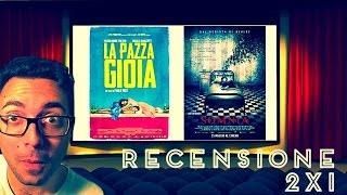Recensione 2x1:LA PAZZA GIOIA & SOMNIA