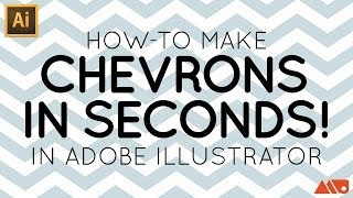 Adobe Illustrator Tutorial: Make a Chevron in Seconds!