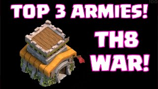 Clash of Clans Town hall 8 Top 3 Clan War Attack Strategies | Best 3-Star Attack Strategy