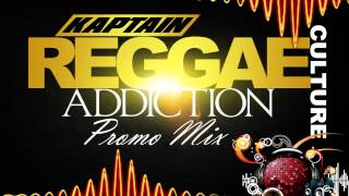 2015 Reggae  Culture Dancehall Addiction Promo Mix - I OCTANE - TARRUS RILEY - CHRIS MARTIN
