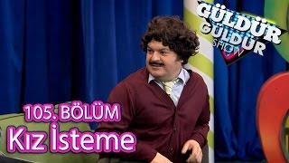 Güldür Güldür Show 105. Bölüm, Kız İsteme Skeci