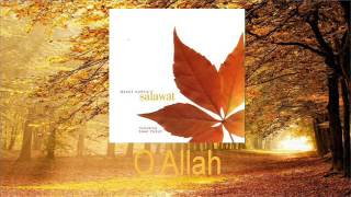 Mesut Kurtis Feat Sami Yusuf - O Allah