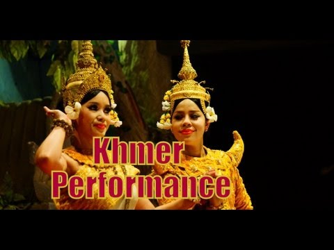 Traditional Khmer Dance, Music and Folk Cultural ...
